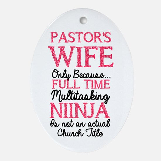 Pastor's Wife for light Oval Ornament