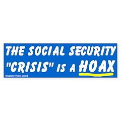 Social Security Crisis Bumper Bumper Sticker