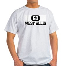 GO WEST ALLIS T-Shirt