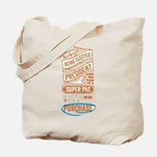Brown Elected by Super PAC Tote Bag