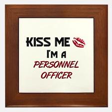 Kiss Me I'm a PERSONNEL OFFICER Framed Tile