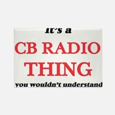 It's a Cb Radio thing, you wouldn' Magnets