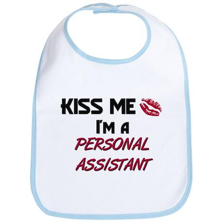 Kiss Me I'm a PERSONAL ASSISTANT Bib