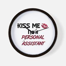 Kiss Me I'm a PERSONAL ASSISTANT Wall Clock