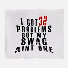 32 Swag Birthday Designs Throw Blanket