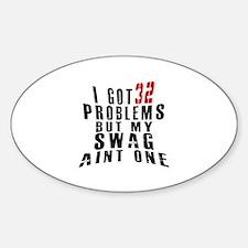 32 Swag Birthday Designs Sticker (Oval)