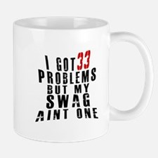 33 Swag Birthday Designs Mug