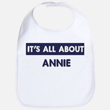 All about ANNIE Bib