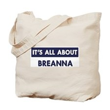 All about BREANNA Tote Bag