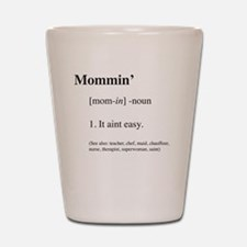 Cute Mom Shot Glass