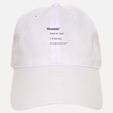 Mommin' It aint easy Baseball Baseball Cap