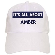 All about AMBER Baseball Cap