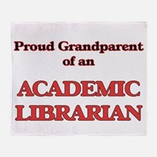 Proud Grandparent of a Academic Libr Throw Blanket