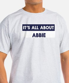 All about ABBIE T-Shirt