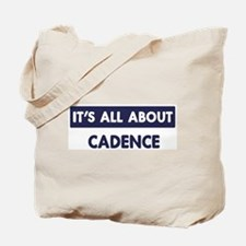 All about CADENCE Tote Bag