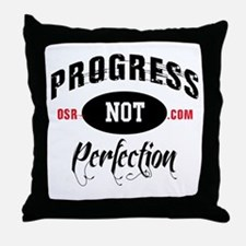 ProgressNPrefection Throw Pillow