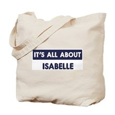 All about ISABELLE Tote Bag
