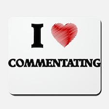 commentate Mousepad