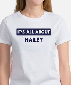 All about HAILEY Tee