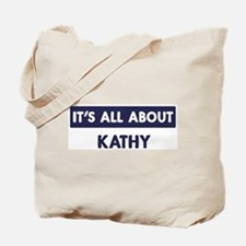 All about KATHY Tote Bag