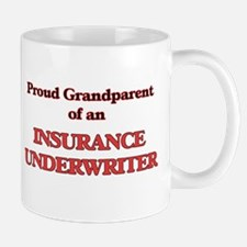 Proud Grandparent of a Insurance Underwriter Mugs