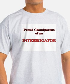 Proud Grandparent of a Interrogator T-Shirt