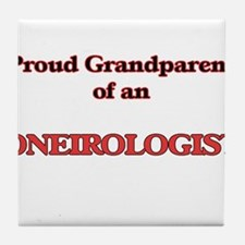 Proud Grandparent of a Oneirologist Tile Coaster