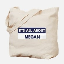 All about MEGAN Tote Bag