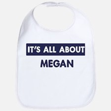 All about MEGAN Bib