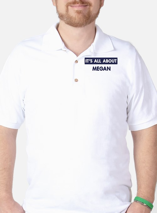 All about MEGAN T-Shirt