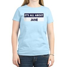 All about JANE T-Shirt