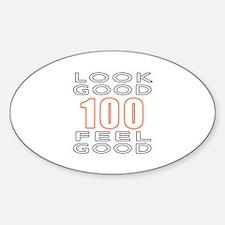 100 Look Good Feel Good Decal