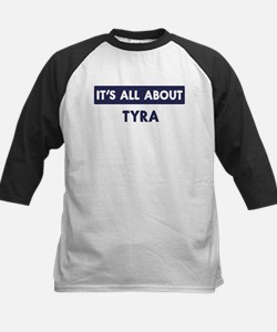 All about TYRA Tee