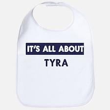 All about TYRA Bib