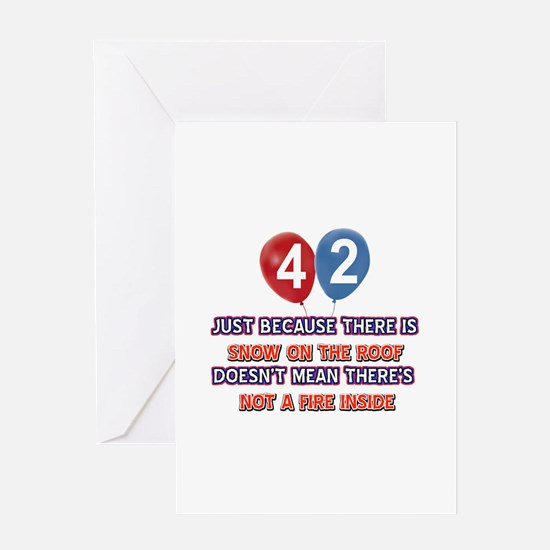 42 year old designs Greeting Card