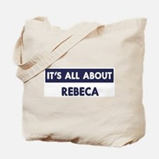 All about REBECA Tote Bag