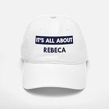 All about REBECA Baseball Baseball Cap