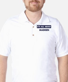 All about MADISEN T-Shirt