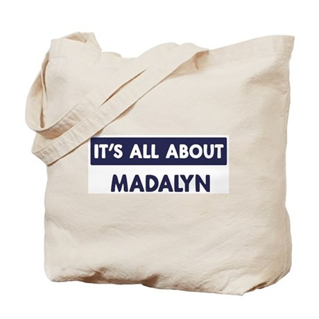 All about MADALYN Tote Bag