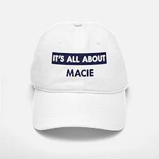 All about MACIE Baseball Baseball Cap