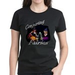 Conjuring Fairies Women's Dark T-Shirt