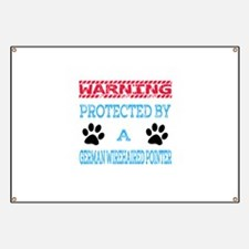 Warning Protected by a German Wirehaired Po Banner