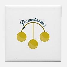 Pawnbroker Tile Coaster