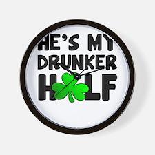 He's My Drunker Half Wall Clock