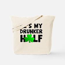 He's My Drunker Half Tote Bag