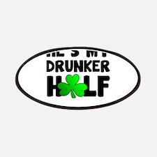 He's My Drunker Half Patch