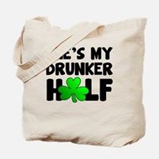 She's My Drunker Half Tote Bag