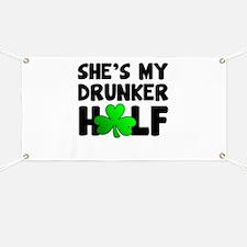 She's My Drunker Half Banner