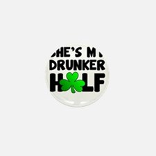 She's My Drunker Half Mini Button