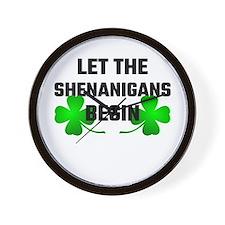 Let The Shananigans Begin Wall Clock
